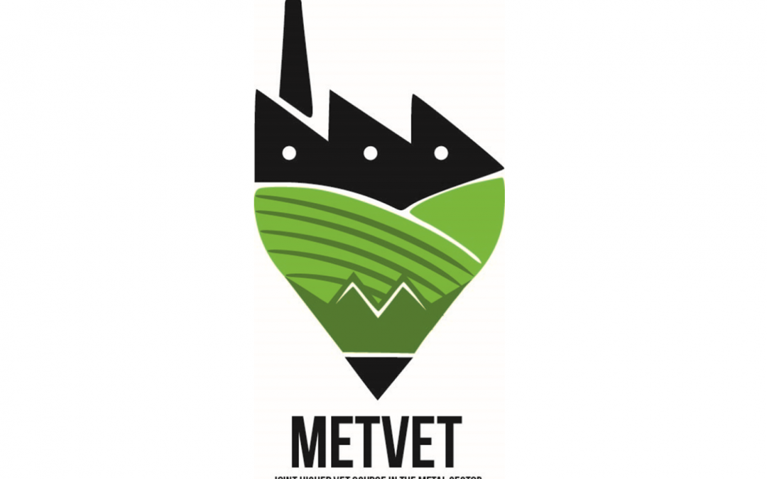 JOINT HIGHER VET COURSE IN THE METAL SECTOR (MET-VET)