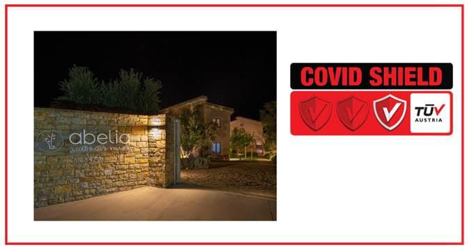 Abelia Villas: Πιστοποιήθηκε με το Ιδιωτικό Σχήμα Πιστοποίησης TÜV AUSTRIA CoVid Shield, με το επίπεδο Principal
