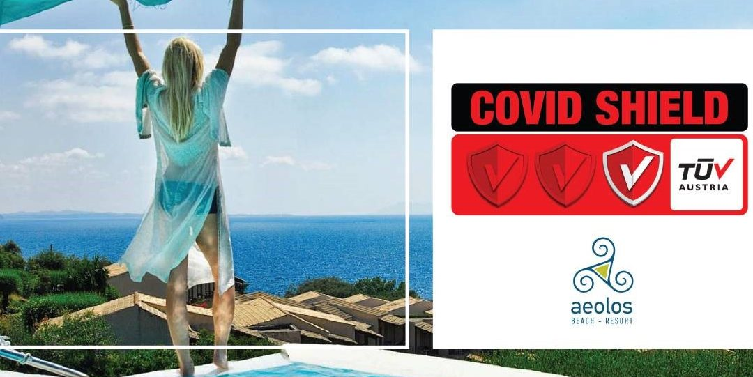"""Το 4*Aeolos Beach Hotel πιστοποιήθηκε με το Ιδιωτικό Σχήμα Πιστοποίησης TÜV AUSTRIA CoVid Shield, με το επίπεδο """"Principal""""."""