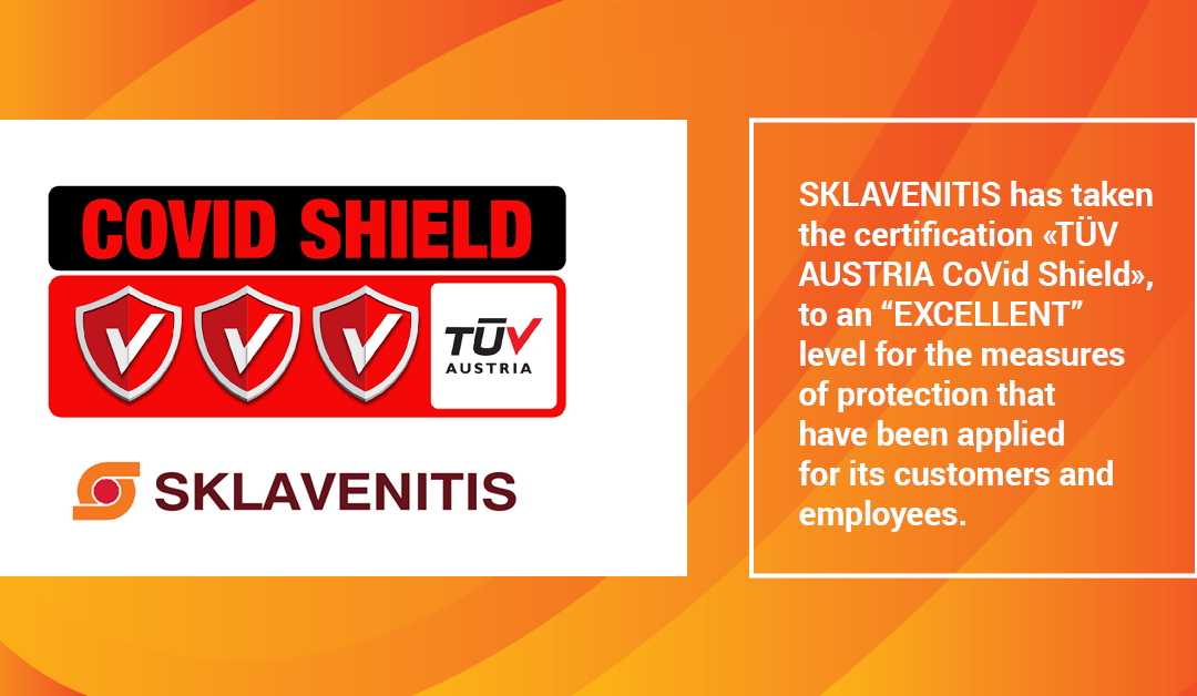 "SKLAVENITIS has taken the certification «TÜV AUSTRIA CoVid Shield», to an ""EXCELLENT"" level!"