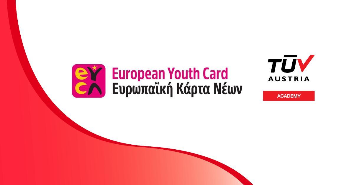 TÜV AUSTRIA Academy: Μειωμένες τιμές για τα εκπαιδευτικά προγράμματα με την Ευρωπαϊκή Κάρτα Νέων